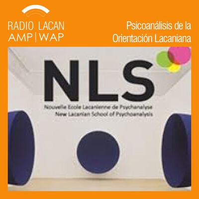 Ecos de la NLS: Entrevista a Lilia Mahjoub, presidente de la New Lacanian School