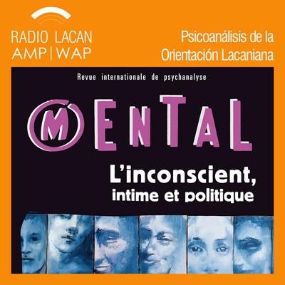 "Entrevista a Clotilde Leguil, editora responsable de la Revista Internacional de Psicoanálisis de la Eurofederación ""Mental""."