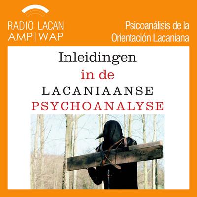 Entrevista a Joost Demuynck sobre la presentación de su libro: Inleidingen in de Lacaniaanse Psychoanalyse (Introducciones en el psicoanálisis lacaniano)