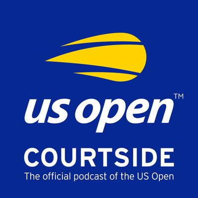 Courtside: The Official Podcast of the US Open