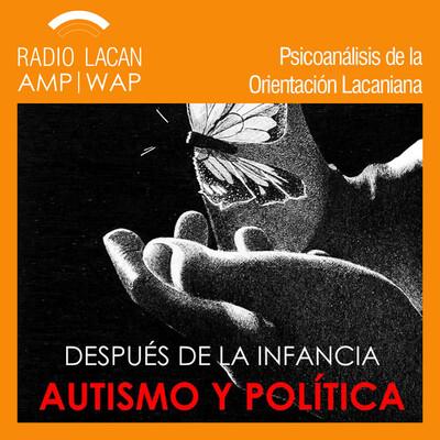 """Foro Internacional sobre Autismo """"Después de la infancia. Autismo y Política""""."""