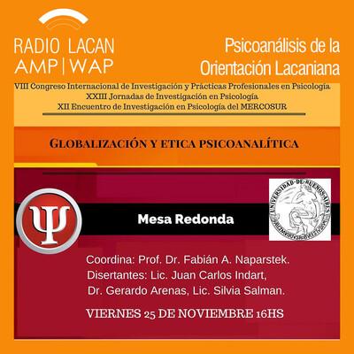 Mesa Redonda: Globalización y Ética Psicoanalítica