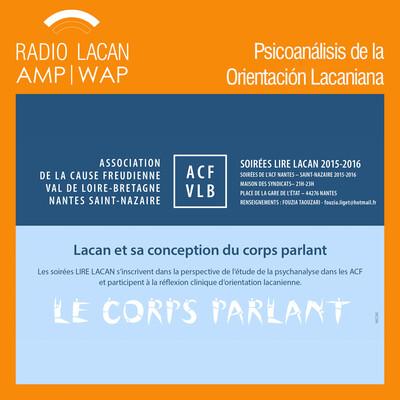 Noche de la ACF - Leer Lacan. Lacan y su concepción del cuerpo hablante