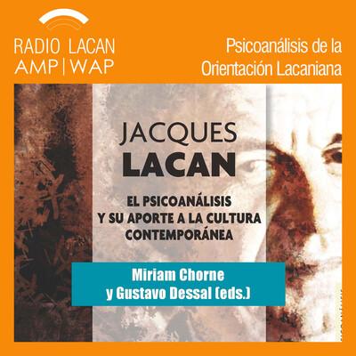 Presentación del libro: Jacques Lacan. El Psicoanálisis y su aporte a la cultura contemporánea