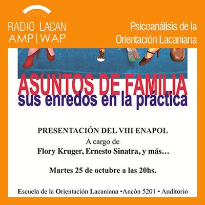 Presentación del VIII ENAPOL en Buenos Aires: Asuntos de familia, sus enredos en la práctica