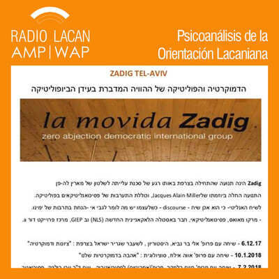 """Reseña para Radio Lacan de la Tercera Conversación de ZADIG - Tel Aviv: """"Psiquiatría en tiempos democráticos""""."""