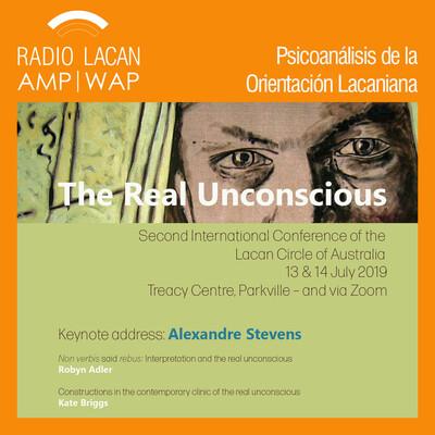 """Segunda Conferencia Internacional del Círculo Lacan de Australia-NLS: """"El inconsciente real""""."""