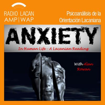 Seminario Abierto del ICLO-NLS: La angustia -en la vida humana- Una lectura lacaniana con Alan Rowan