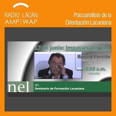 Seminario de Formación Lacaniana de la NEL: Segunda Conferencia: Impasses del Uno.