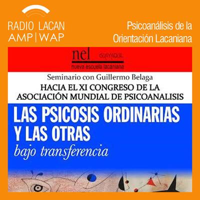 """Seminario en la sede de la NEL Guayaquil. Hacia el XI Congreso de la AMP """"Las psicosis ordinarias y las otras bajo transferencia"""""""