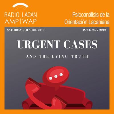 """Séptimo día de estudio del ICLO-NLS """"Casos urgentes y la verdad mentirosa"""". Seminario """"La urgencia de la satisfacción""""."""