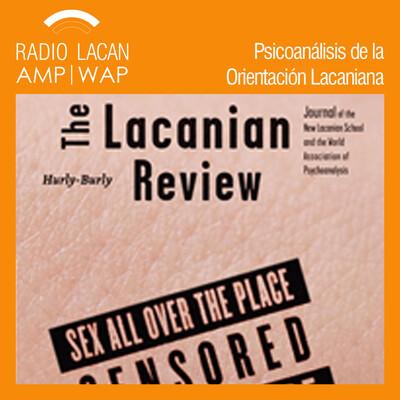 The Lacanian Review. Hurly-Burly - Número 2 Sex All Over the Place [Sexo por todas partes]: Entrevista con Véronique Voruz