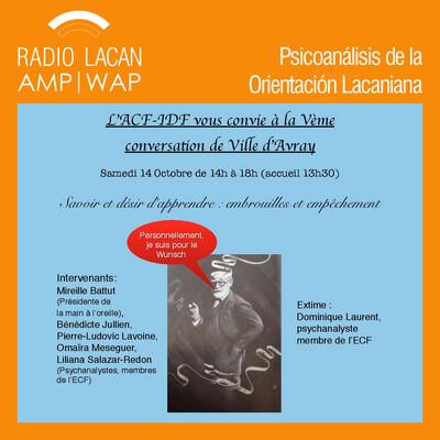 """V Jornada de la Clínica Médica de Ville d'Avray: Conferencia: """"Vanidad del saber, verdad del goce""""."""