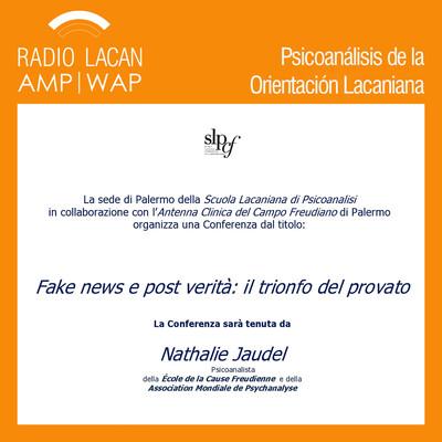 """""""Fakes news y Post Verità/ El triunfo del probado"""" Conferencia dictada por Nathalie Jaudel en Palermo"""