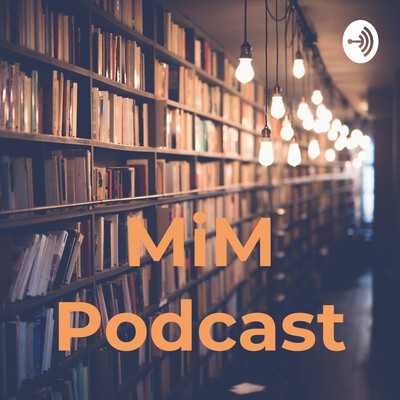 MiM Podcast | میم پادکست