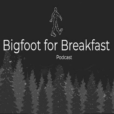 Bigfoot for Breakfast