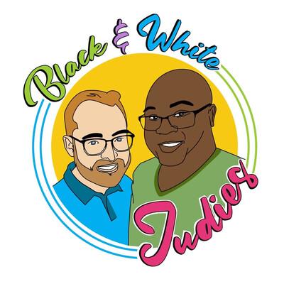 Black and White Judies