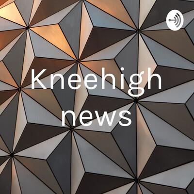 Kneehigh news