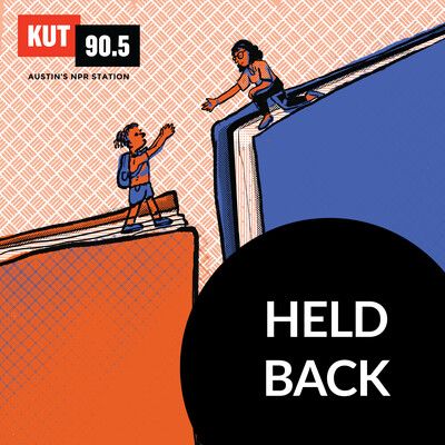 KUT » Held Back