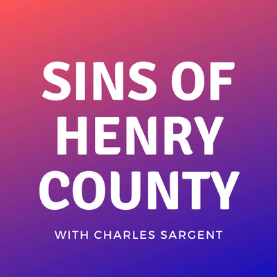 Sins of Henry County Podcast