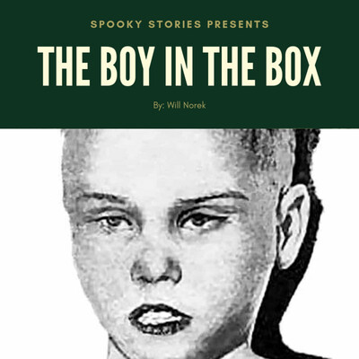 Spooky Stories - The Boy In The Box
