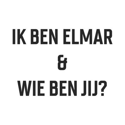 Ik ben Elmar en Wie ben jij?