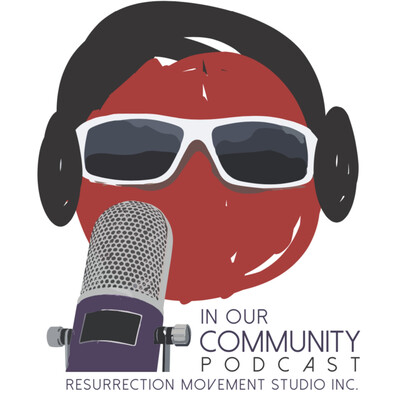 In Our Community Podcast