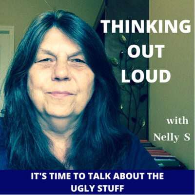 THINKING OUT LOUD with Nelly S