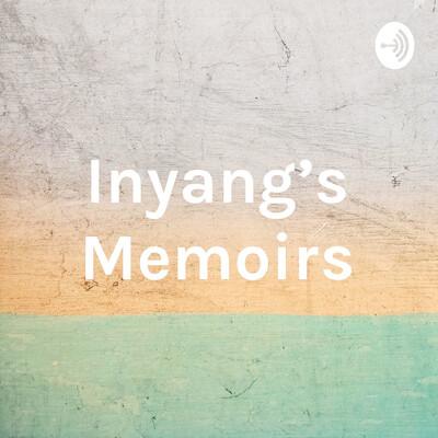 Inyang's Memoirs