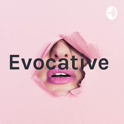 Evocative with Evelyn Martinez