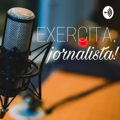 Exercita, jornalista!