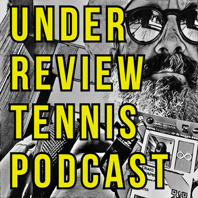 Under Review Tennis Podcast