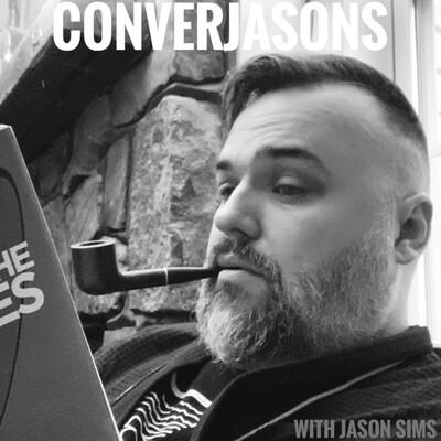 CONVERJASONS w/Jason Sims