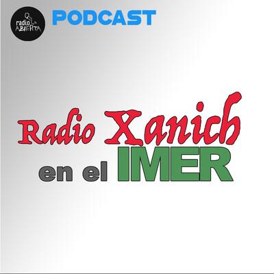 Radio Xanich en el IMER