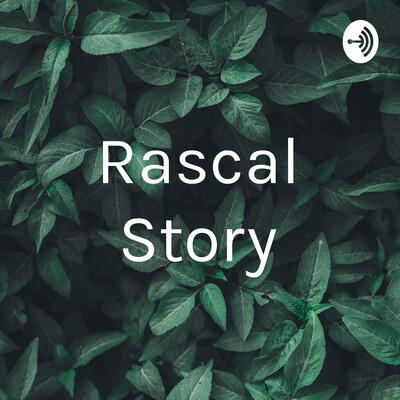 Rascal Story