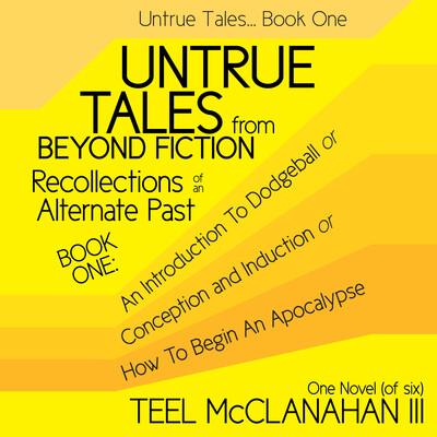 Untrue Tales... Book One