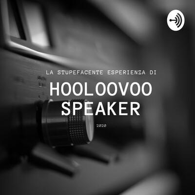 HooloovooSpeaker
