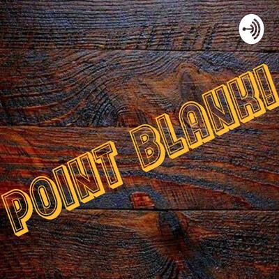 Point Blank!