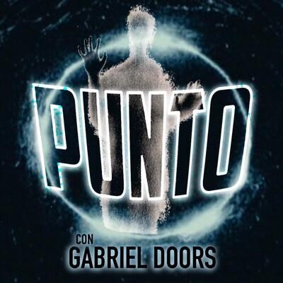 PUNTO con Gabriel Doors