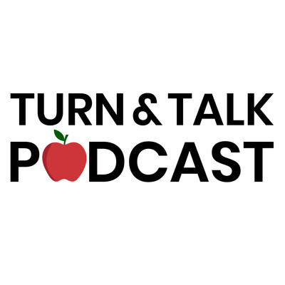 Turn & Talk Podcast