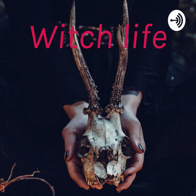 Witch life