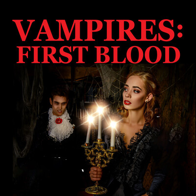 Vampires First Blood Halloween Special Podcast