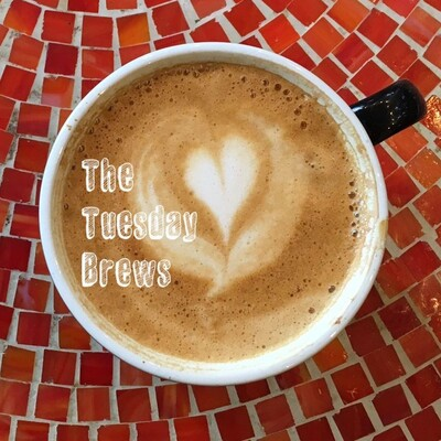 The Tuesday Brews