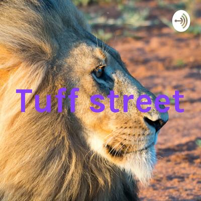 Tuff street