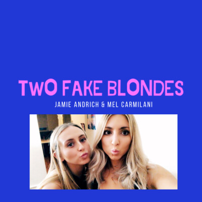 Two Fake Blondes