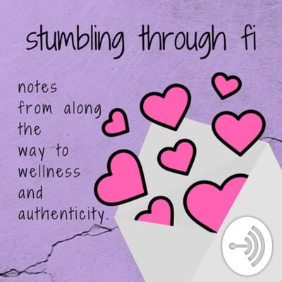 Stumbling Through Fi