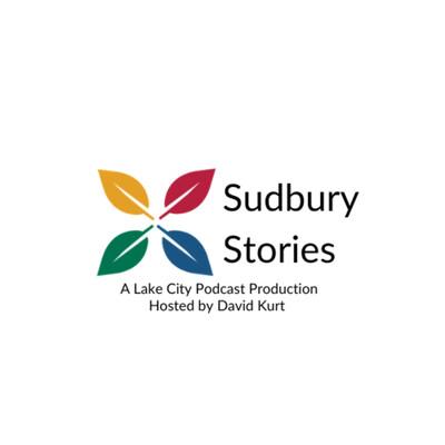 Sudbury Stories