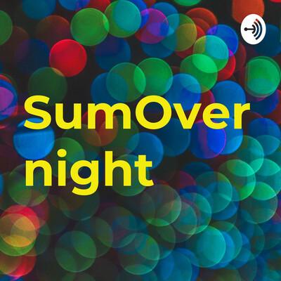 SumOvernight Podcast