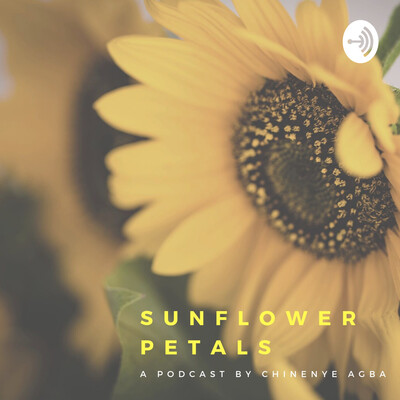 Sunflower Petals With Chinenye Agba