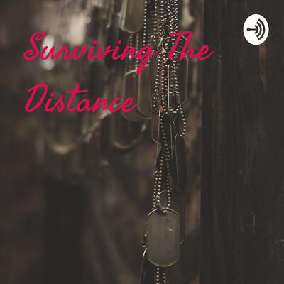 Surviving The Distance